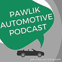 Pawlik Automotive Podcast