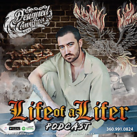 Life of a Lifer Podcast