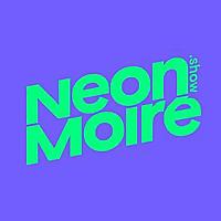 Neon Moire Show