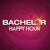 Bachelor Happy Hour | The Official Bachelor Podcast