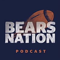 Chicago Bears Nation Podcast