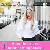 Inspiring Women Stories by Women in Business