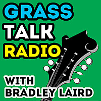 Bradley Laird's Grass Talk Radio