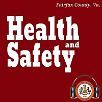 Fairfax County Health and Safety Podcast