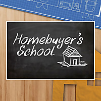Homebuyer's School