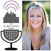 The LA Real Estate Podcast