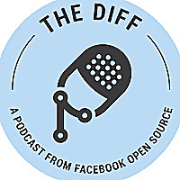 The Diff: A Podcast from Facebook Open Source