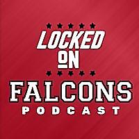 Locked On Falcons | Daily Podcast On The Atlanta Falcons