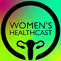 Women's Healthcast