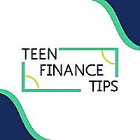 Teen Finance Tips