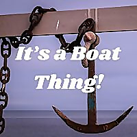 It's a Boat Thing!