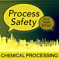 Process Safety with Trish & Traci