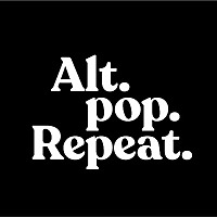 Alt.Pop.Repeat