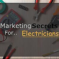 Marketing Secrets For Electricians