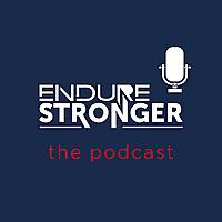 The Endure Stronger Podcast