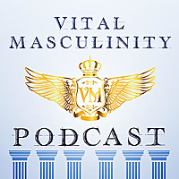 The Vital Masculinity Podcast