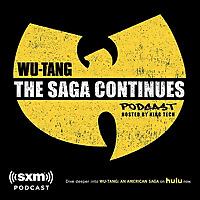 Wu-Tang: The Saga Continues