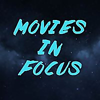 Movies In Focus