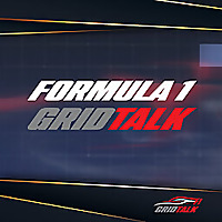 Formula 1 Grid Talk Podcast