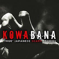 Kowaban | True Japanese Scary Stories From Around The Internet