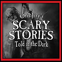 Otis Jiry's Scary Stories Told in the Dark