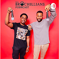The Brochillians Podcast