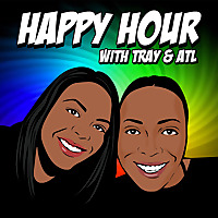 Happy Hour with Tray & ATL