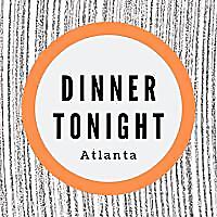 Dinner Tonight Atlanta