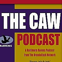 The CAW | A Baltimore Ravens Podcast