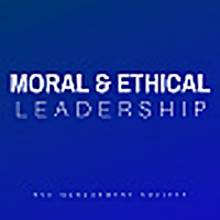 Moral & Ethical Leadership