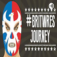 #BritWres Journey on bbgwrestling.com