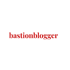 Bastion Blogger