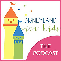Disneyland With Kids - Podcast