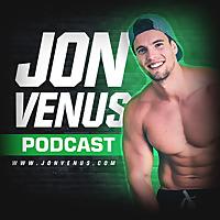 Jon Venus Podcast
