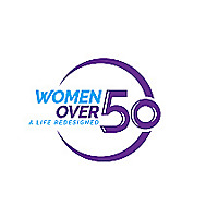 Women Over 50 | A Life Redesigned