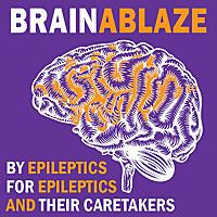 The Brain Ablaze Epilepsy Podcast