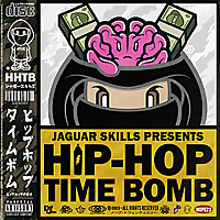 Jaguar Skills | Hip-Hop Time Bomb