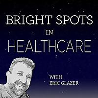 Bright Spots in Healthcare