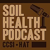 CCSI-HAT Soil Health Podcast