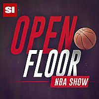 Open Floor | SI& 39;s NBA Show