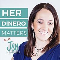 Her Dinero Matters