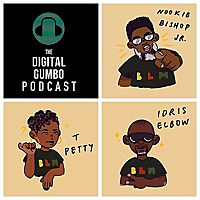 The Digital Gumbo Podcast