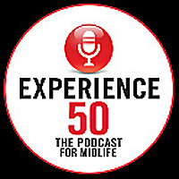 Experience 50 | The Podcast for Midlife