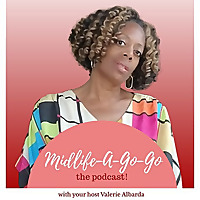 Midlife-A-Go-Go The Podcast