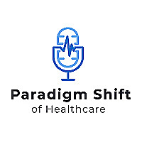 Paradigm Shift of Healthcare