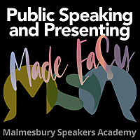 Public Speaking and Presenting Made Easy