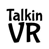 Talkin VR