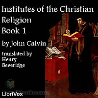 Institutes Of The Christian Religion