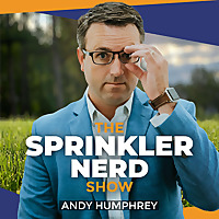 The Sprinkler Nerd Show