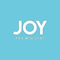 Joy For Ministry